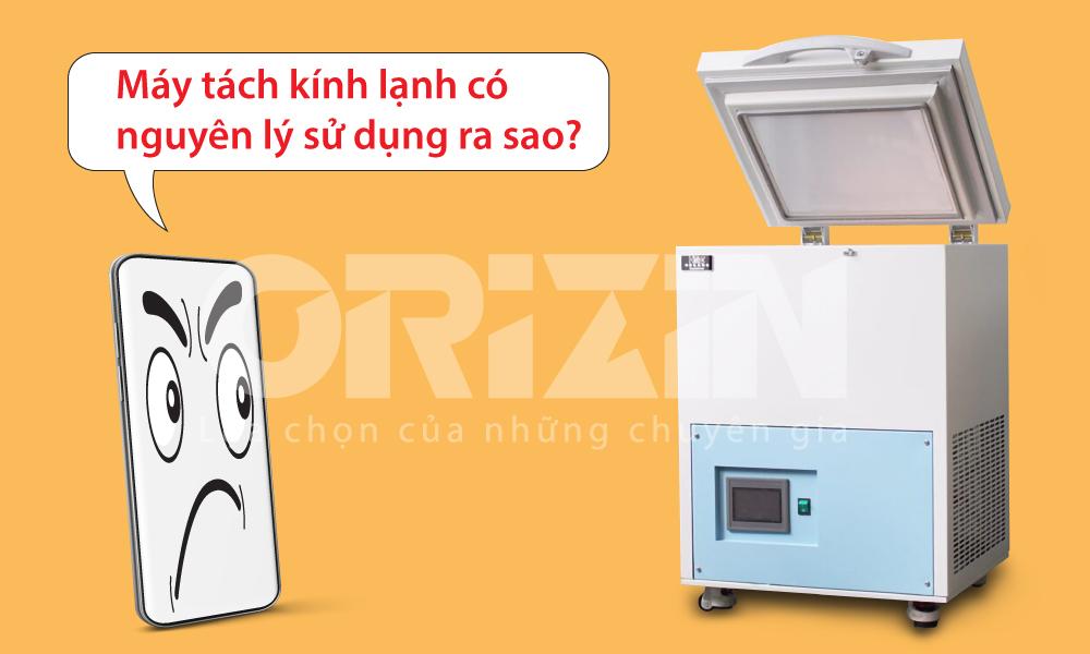 Máy tách kính lạnh giá sỉ, chính hãng tại Hà Nội và Sài Gòn.