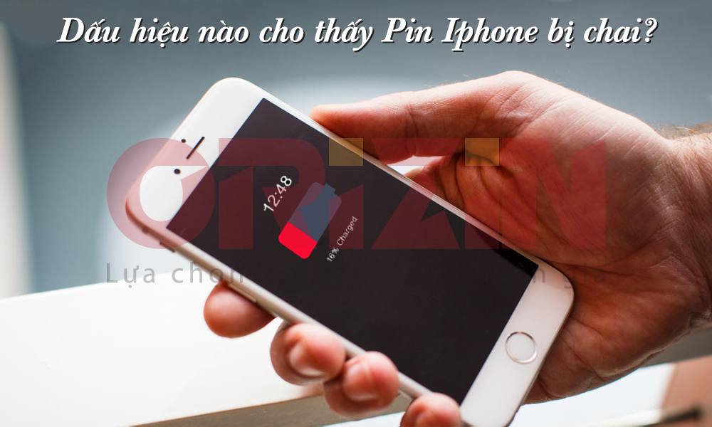 Cách Nhận Biết Pin Iphone bị Chai Và Lựa chọn Dòng Pin Phù Hợp