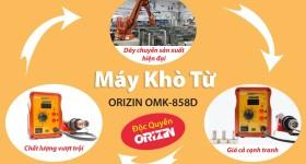 Những điều cần biết về máy khò từ Orizin OMK 858D