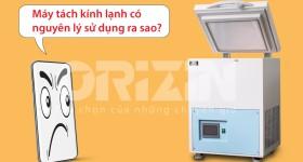 Tìm hiểu về máy tách kính và máy tách kính lạnh