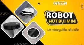 Những điều cần biết trước khi mua Robot hút bụi lau nhà mini